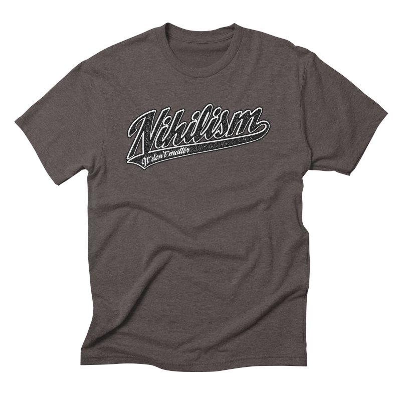 It don't matter Men's Triblend T-Shirt by The Gnashed Teethery