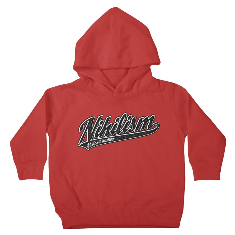 It don't matter Kids Toddler Pullover Hoody by The Gnashed Teethery