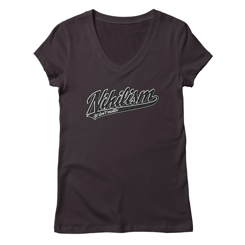 It don't matter Women's Regular V-Neck by The Gnashed Teethery