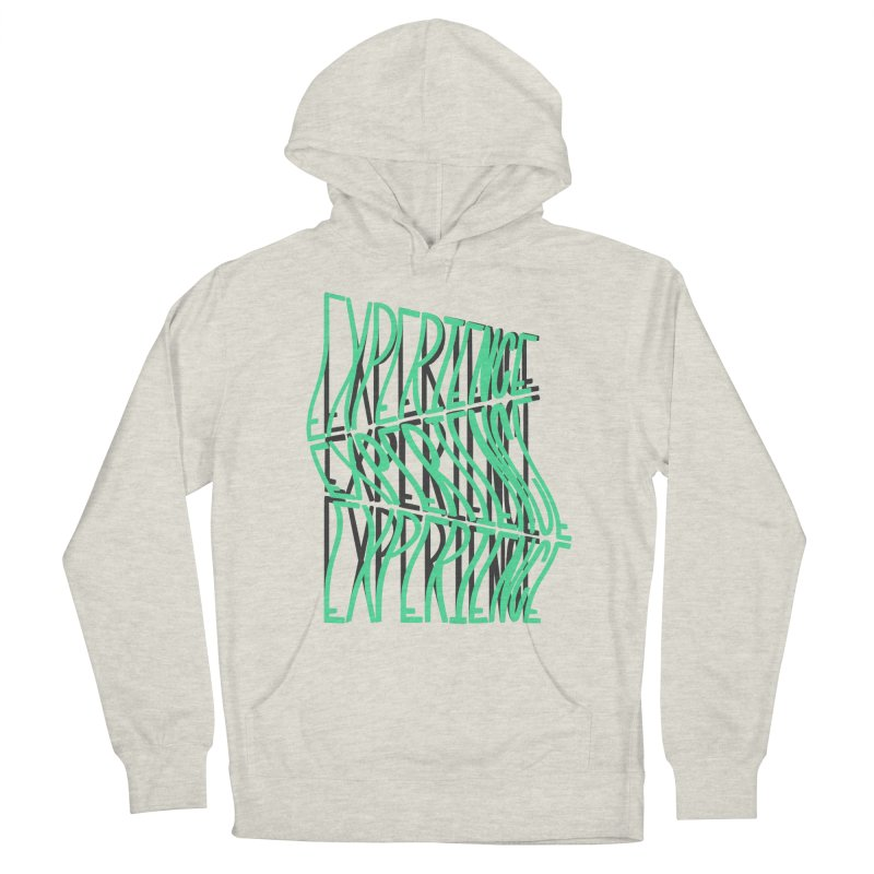 Experience Women's French Terry Pullover Hoody by The Gnashed Teethery