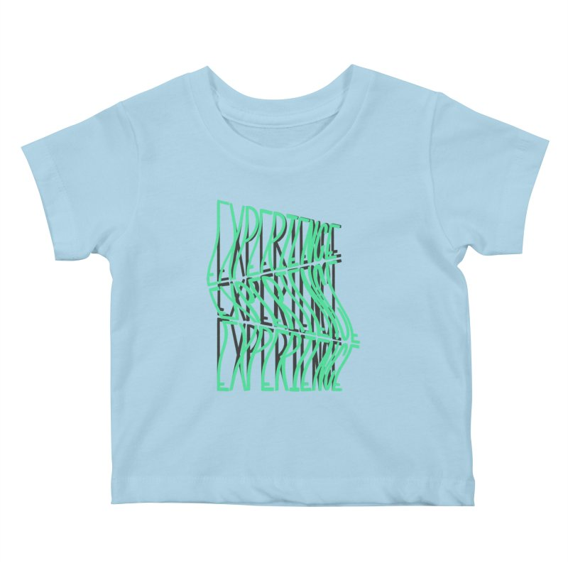 Experience Kids Baby T-Shirt by The Gnashed Teethery