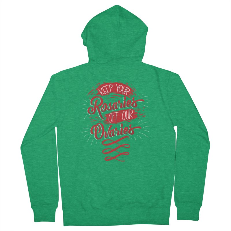 Off Our Ovaries! Men's French Terry Zip-Up Hoody by The Gnashed Teethery