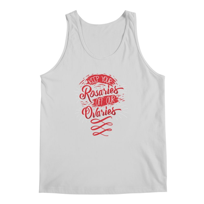 Off Our Ovaries! Men's Regular Tank by The Gnashed Teethery