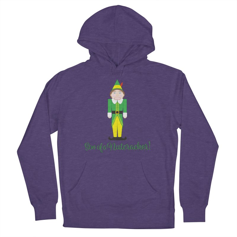 son of a nutcracker! Women's French Terry Pullover Hoody by the twisted world of godriguezart