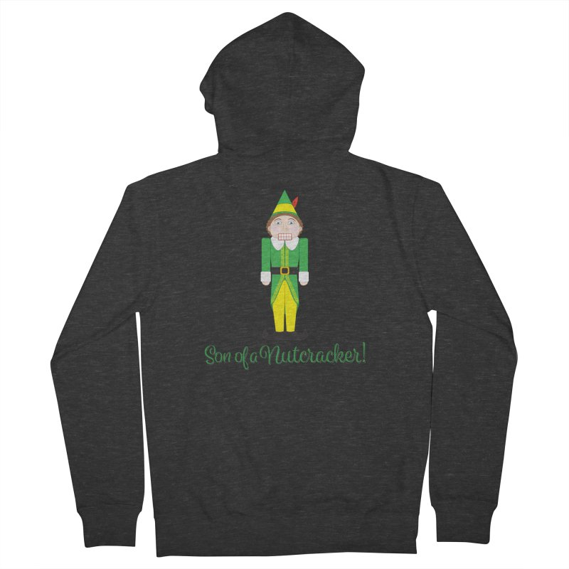 son of a nutcracker! Women's French Terry Zip-Up Hoody by the twisted world of godriguezart