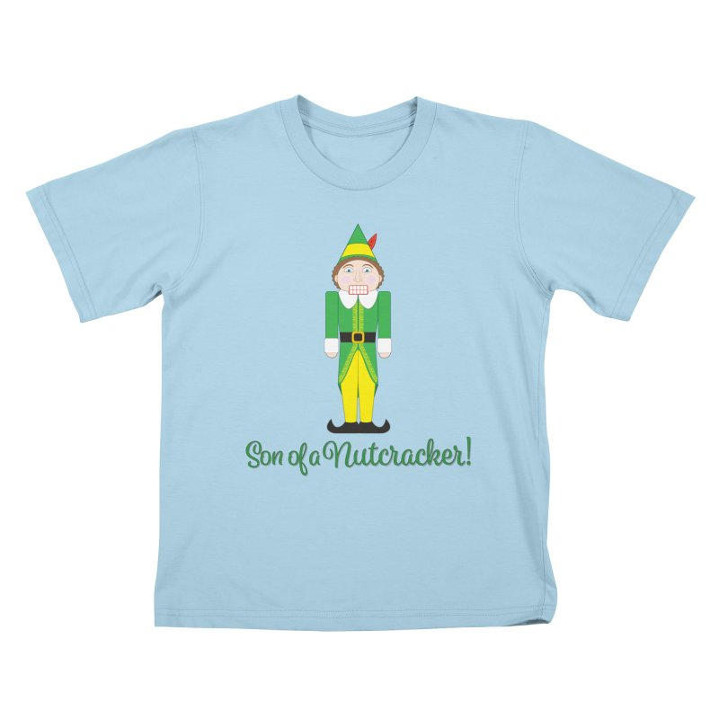 son of a nutcracker! Kids T-Shirt by the twisted world of godriguezart