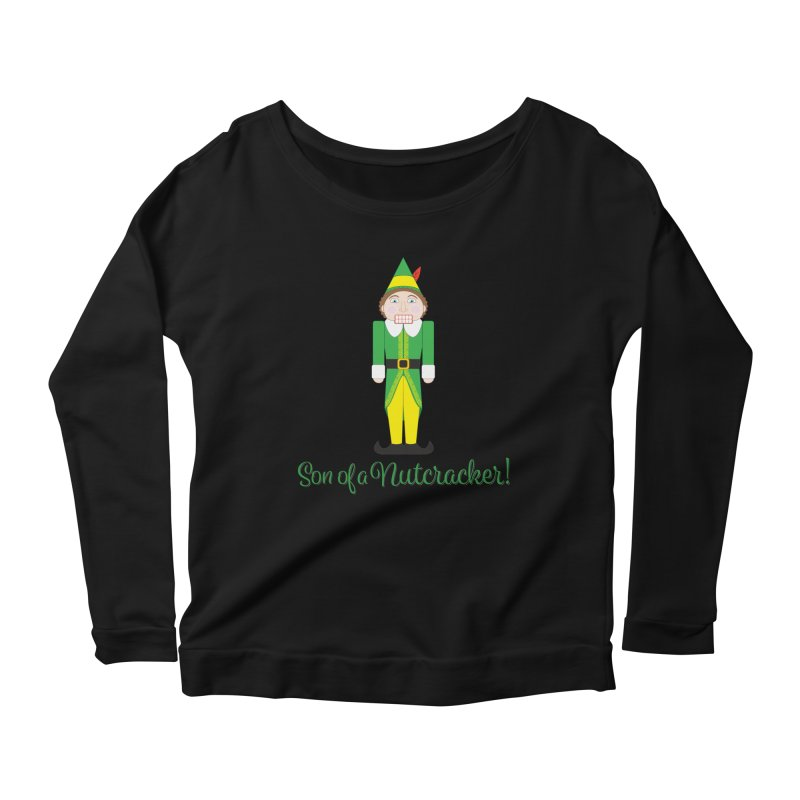 son of a nutcracker! Women's Scoop Neck Longsleeve T-Shirt by the twisted world of godriguezart