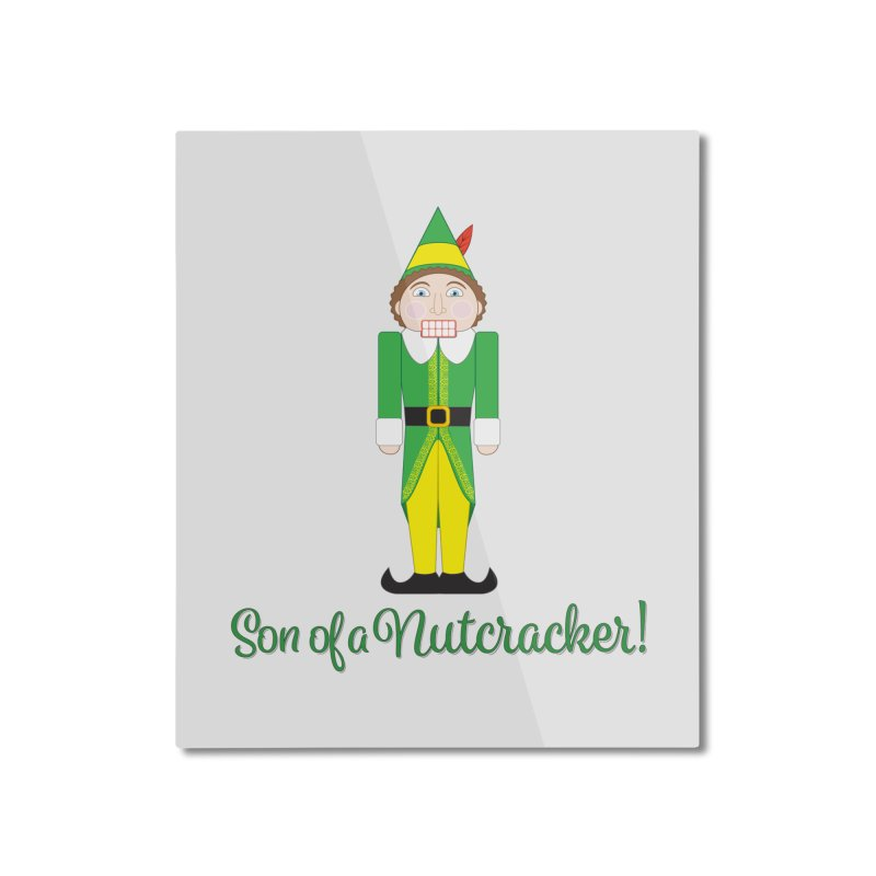 son of a nutcracker! Home Mounted Aluminum Print by the twisted world of godriguezart
