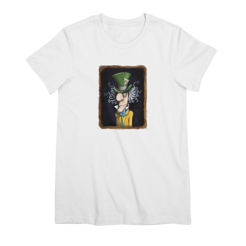 we're all mad here! Women's Premium T-Shirt by the twisted world of godriguezart
