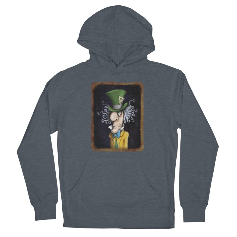 we're all mad here! Men's French Terry Pullover Hoody by the twisted world of godriguezart