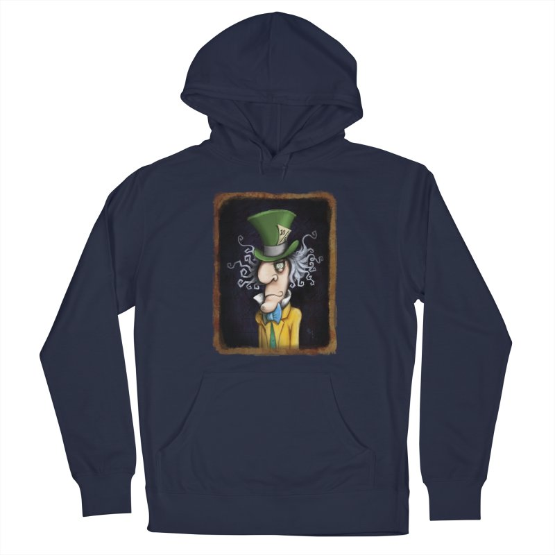 we're all mad here! Men's Pullover Hoody by the twisted world of godriguezart
