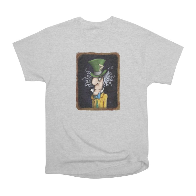 we're all mad here! Women's Heavyweight Unisex T-Shirt by the twisted world of godriguezart