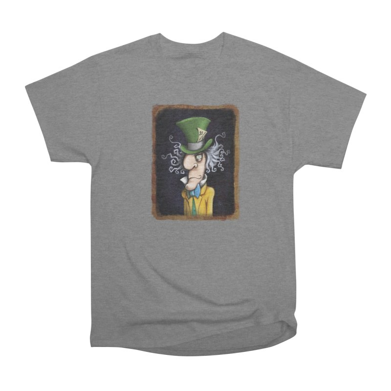 we're all mad here! Men's Heavyweight T-Shirt by the twisted world of godriguezart
