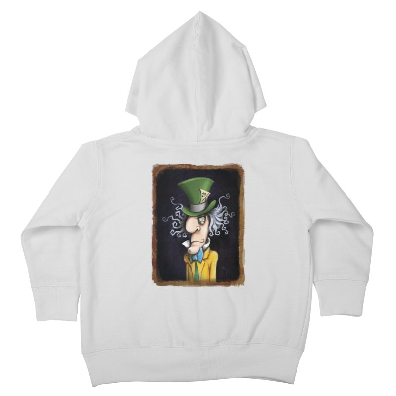 we're all mad here! Kids Toddler Zip-Up Hoody by the twisted world of godriguezart