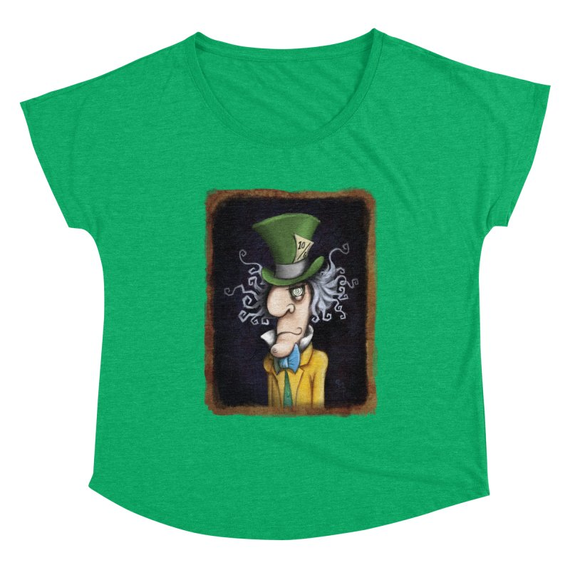 we're all mad here! Women's Dolman Scoop Neck by the twisted world of godriguezart