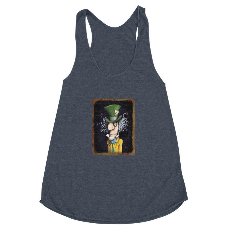 we're all mad here! Women's Racerback Triblend Tank by the twisted world of godriguezart