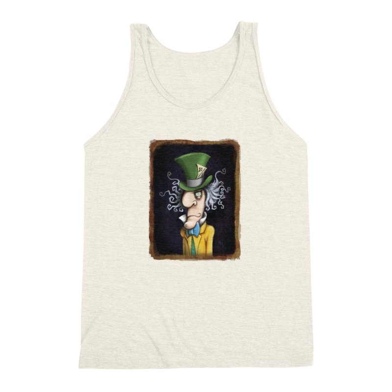 we're all mad here! Men's Triblend Tank by the twisted world of godriguezart