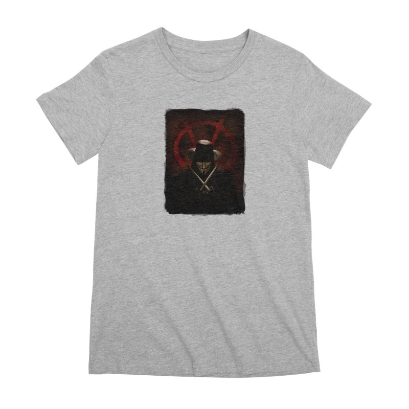 remember, remember, the fifth of november Women's Premium T-Shirt by the twisted world of godriguezart