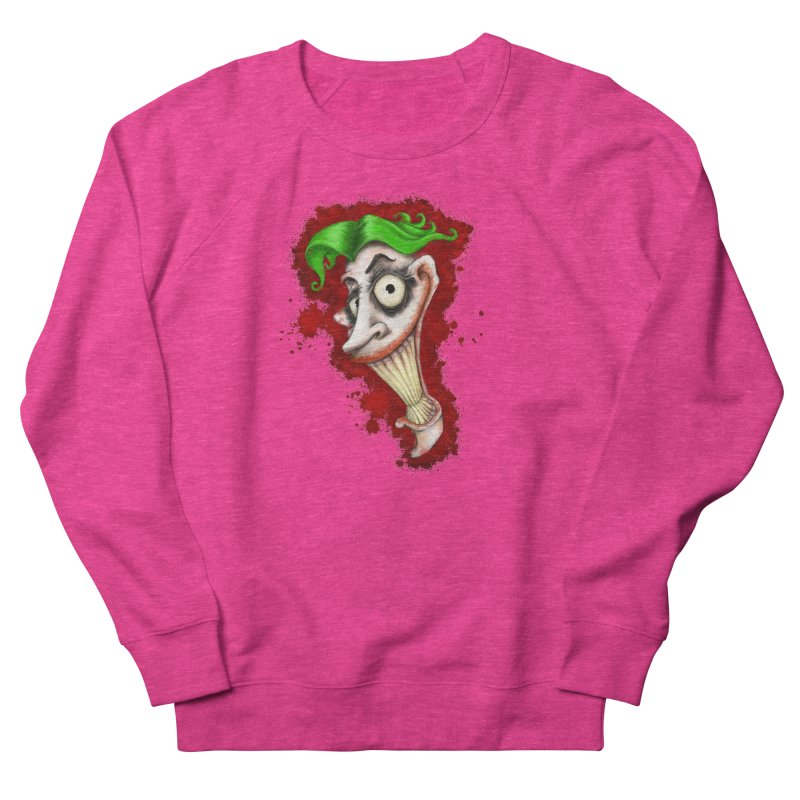joke's on you Women's French Terry Sweatshirt by the twisted world of godriguezart