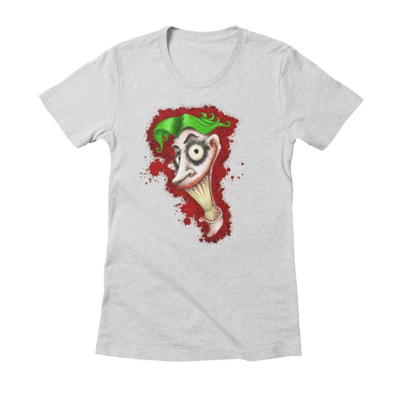 joke's on you Women's Fitted T-Shirt by the twisted world of godriguezart