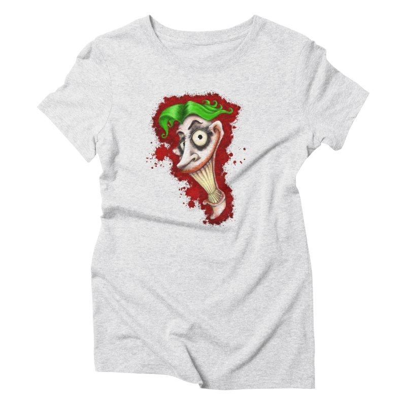 joke's on you - joker - batman Women's Triblend T-Shirt by the twisted world of godriguezart