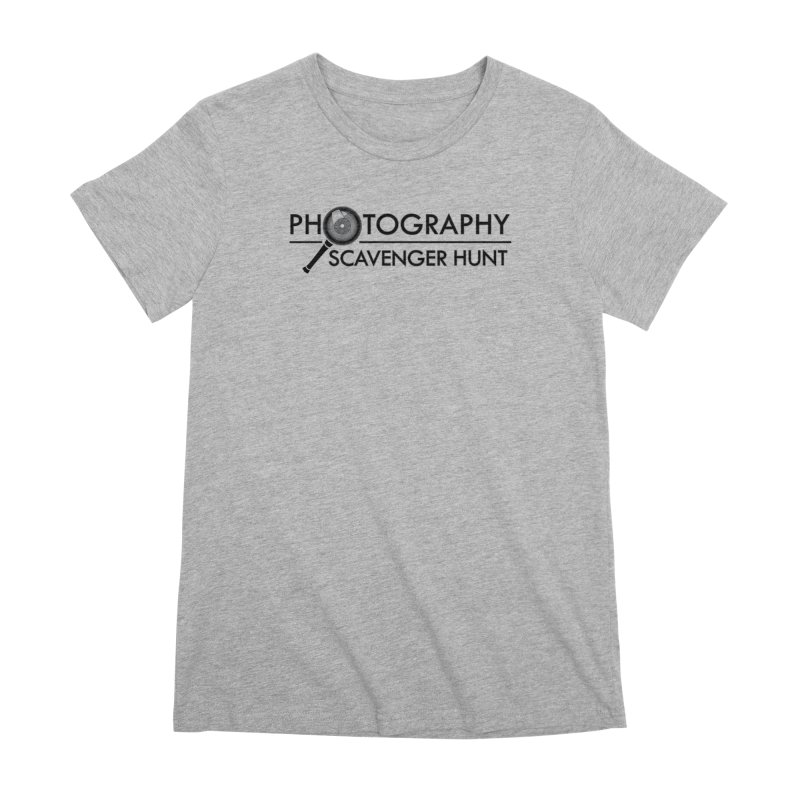 photography scavenger hunt Women's Premium T-Shirt by the twisted world of godriguezart
