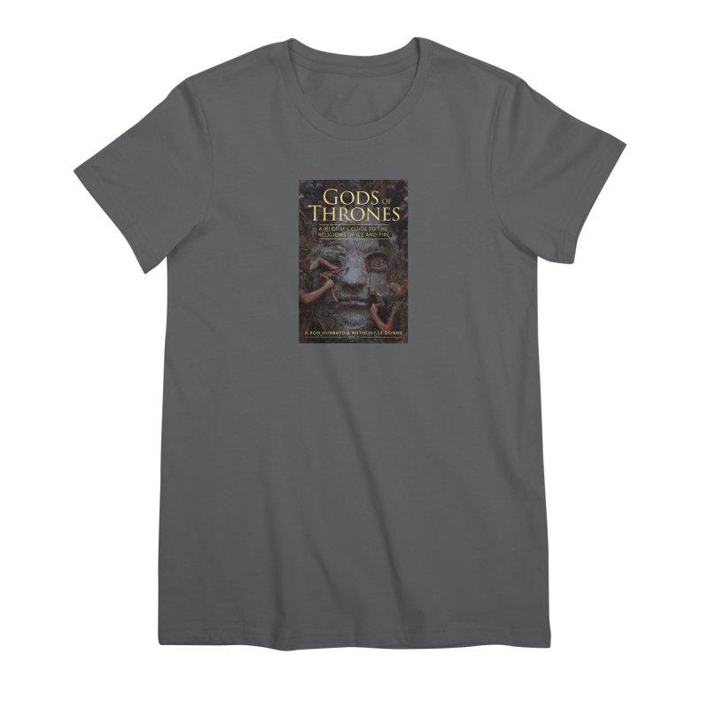 Gods of Thrones Vol. 2 Cover Art Women's Premium T-Shirt by Gods of Thrones Shop