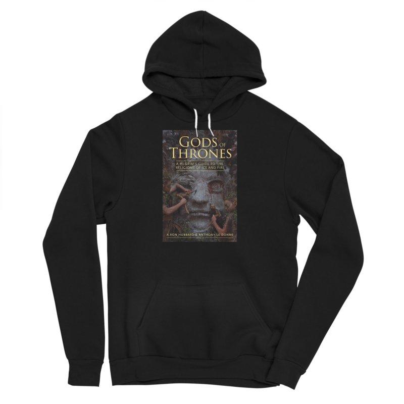Gods of Thrones Vol. 2 Cover Art Men's Sponge Fleece Pullover Hoody by Gods of Thrones Shop
