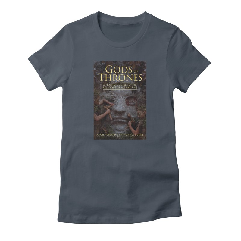 Gods of Thrones Vol. 2 Cover Art Women's Fitted T-Shirt by Gods of Thrones Shop