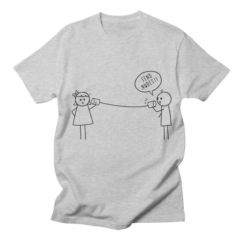Send Nudes Women's Regular Unisex T-Shirt by godzillarge's Artist Shop
