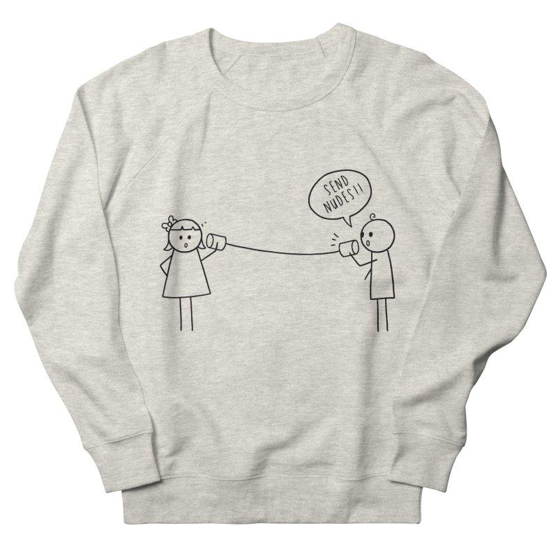 Send Nudes Men's French Terry Sweatshirt by godzillarge's Artist Shop