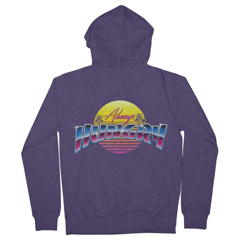Always Hungry Men's Zip-Up Hoody by godzillarge's Artist Shop