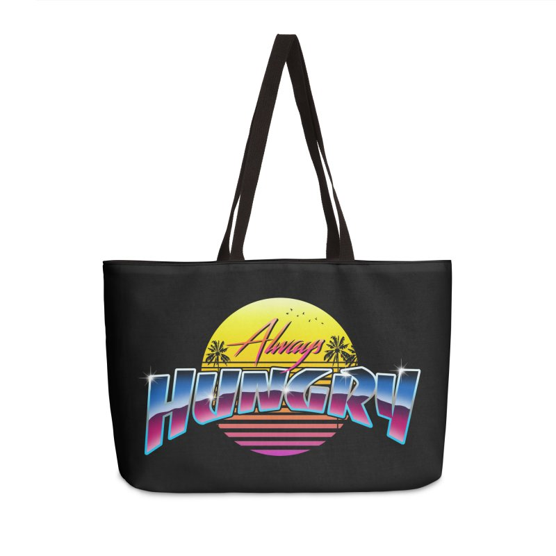 Always Hungry Accessories Weekender Bag Bag by godzillarge's Artist Shop