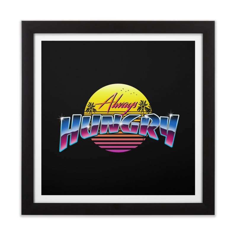 Always Hungry Home Framed Fine Art Print by godzillarge's Artist Shop