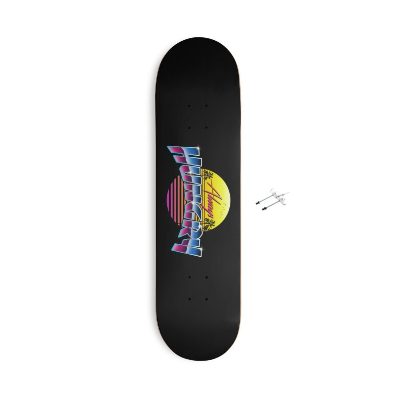 Always Hungry Accessories With Hanging Hardware Skateboard by godzillarge's Artist Shop