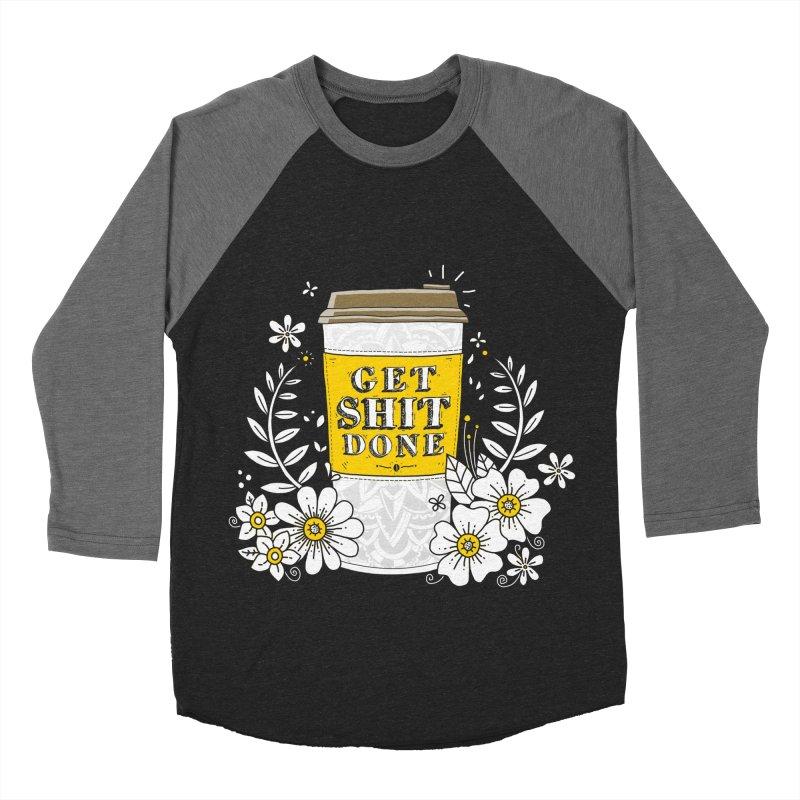 Drink Coffee, Get Shit Done Men's Baseball Triblend T-Shirt by godzillarge's Artist Shop