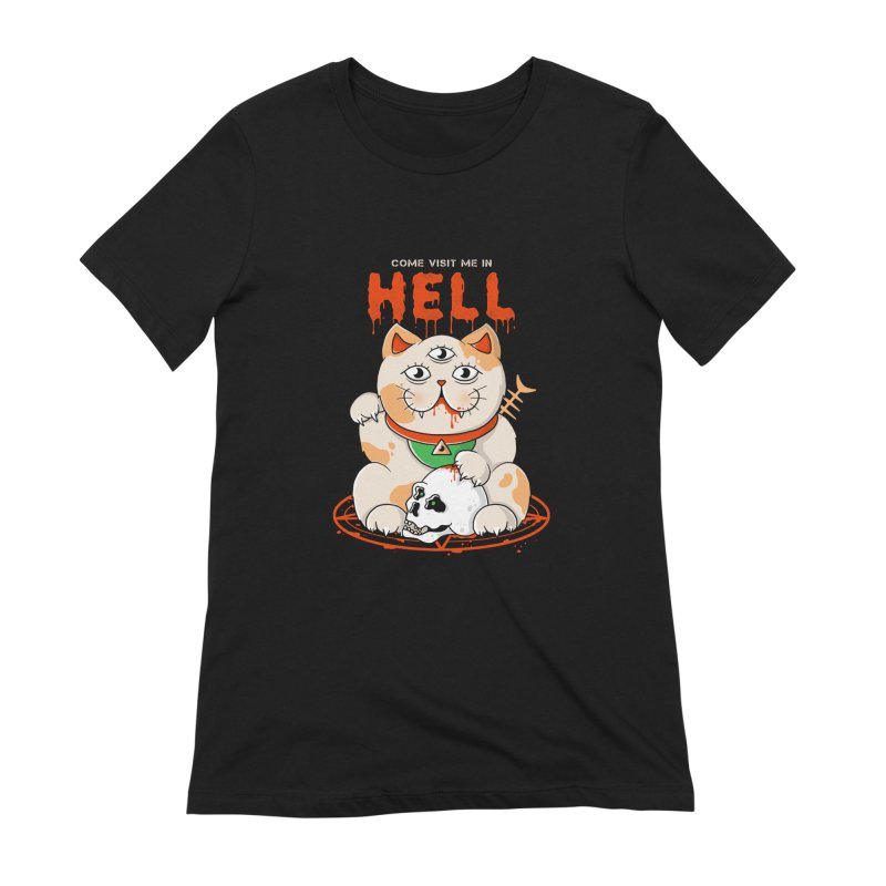 Come Visit Me In Hell Women's Extra Soft T-Shirt by godzillarge's Artist Shop