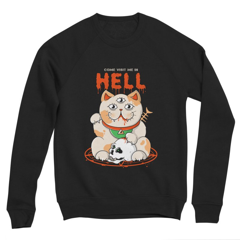 Come Visit Me In Hell Men's Sponge Fleece Sweatshirt by godzillarge's Artist Shop