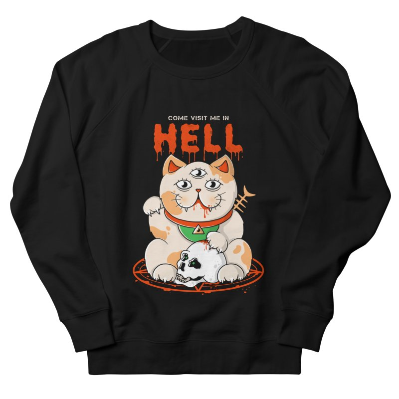 Come Visit Me In Hell Men's French Terry Sweatshirt by godzillarge's Artist Shop