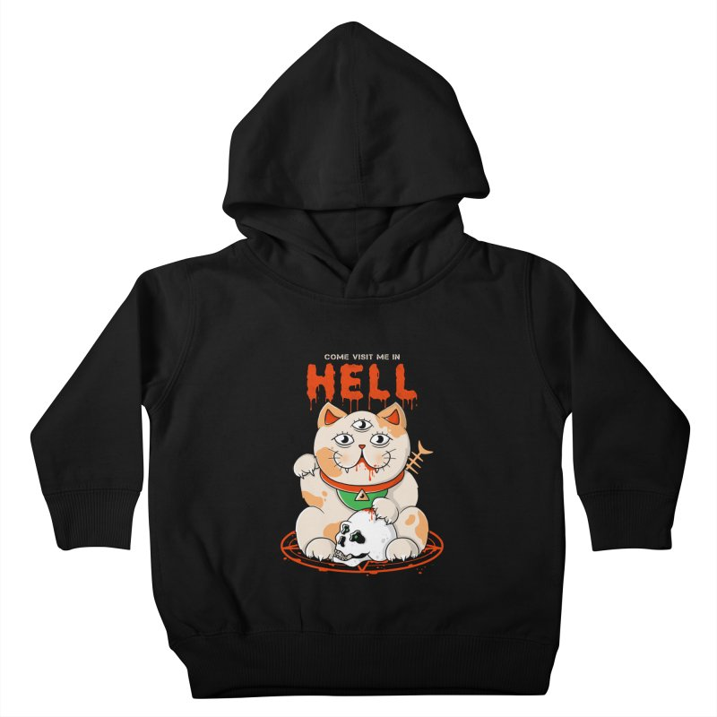 Come Visit Me In Hell Kids Toddler Pullover Hoody by godzillarge's Artist Shop
