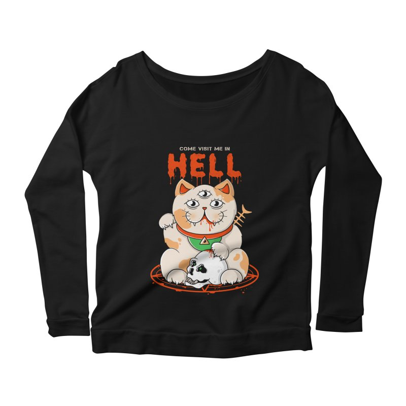 Come Visit Me In Hell Women's Scoop Neck Longsleeve T-Shirt by godzillarge's Artist Shop