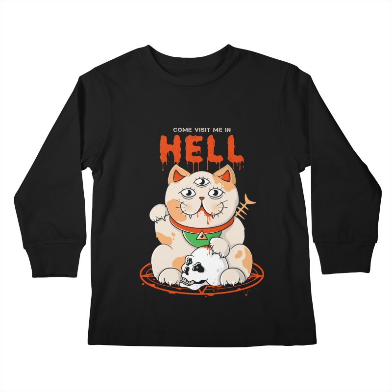 Come Visit Me In Hell Kids Longsleeve T-Shirt by godzillarge's Artist Shop