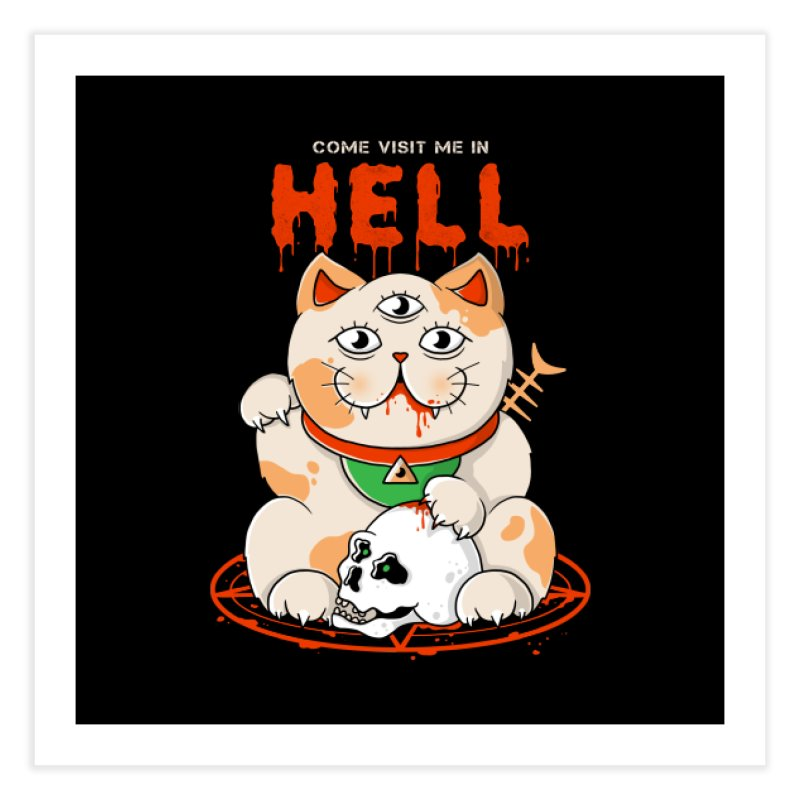 Come Visit Me In Hell Home Fine Art Print by godzillarge's Artist Shop