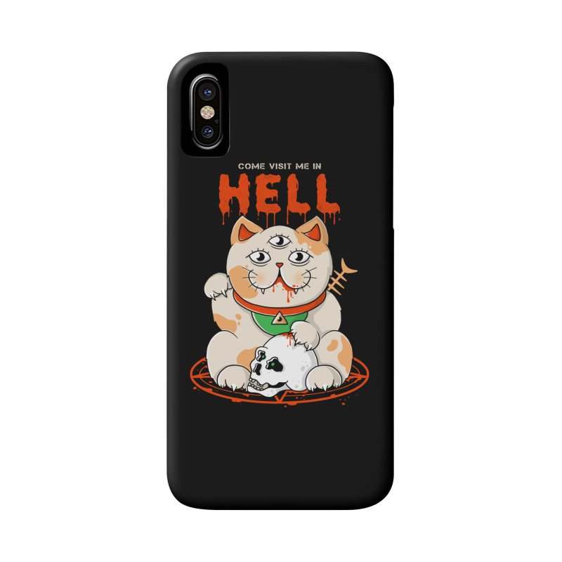Come Visit Me In Hell Accessories Phone Case by godzillarge's Artist Shop