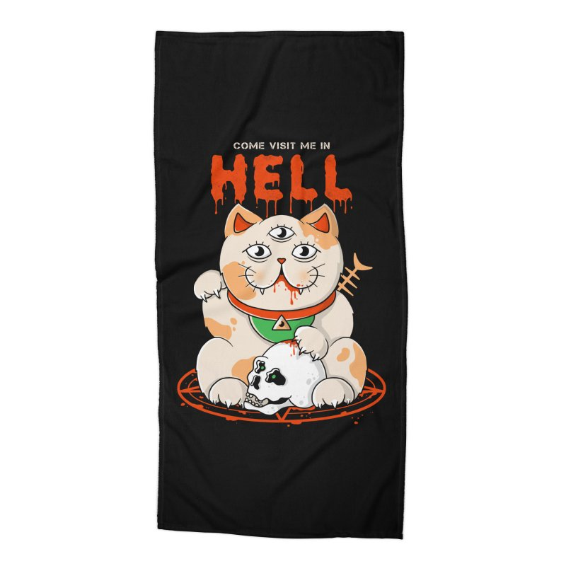 Come Visit Me In Hell Accessories Beach Towel by godzillarge's Artist Shop