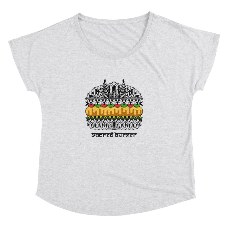 Sacred Burger Women's Dolman Scoop Neck by godzillarge's Artist Shop