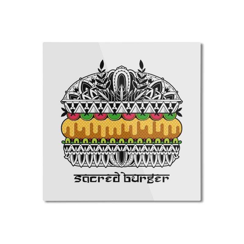 Sacred Burger Home Mounted Aluminum Print by godzillarge's Artist Shop