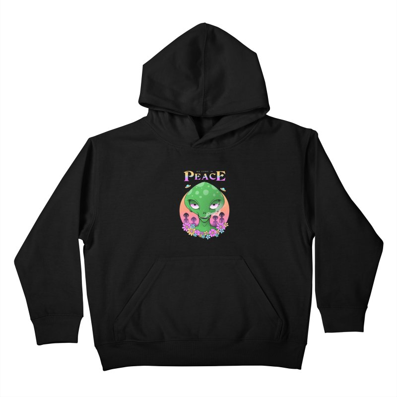 We Come in Peace Kids Pullover Hoody by godzillarge's Artist Shop