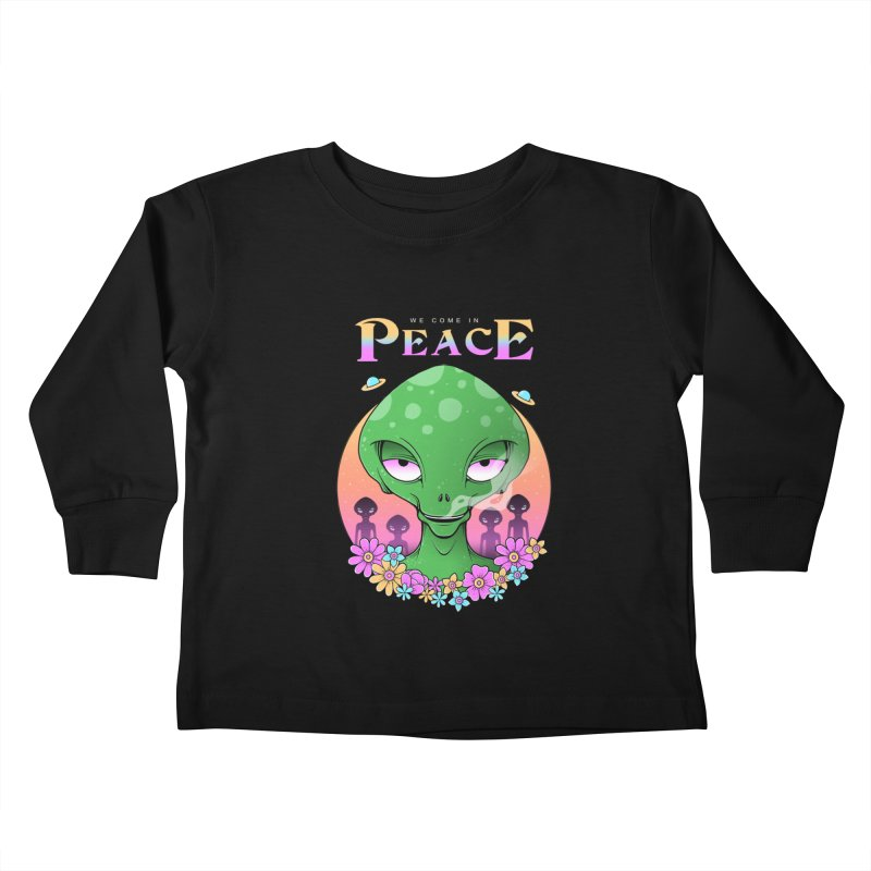 We Come in Peace Kids Toddler Longsleeve T-Shirt by godzillarge's Artist Shop