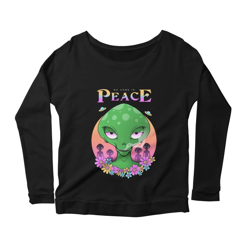 We Come in Peace Women's Scoop Neck Longsleeve T-Shirt by godzillarge's Artist Shop